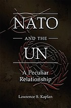 NATO and the UN : a peculiar relationship