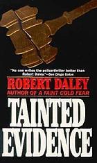 Tainted evidence : a novel