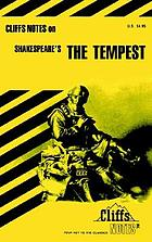 The tempest : notesThe tempestThe tempest notes : including introduction to Shakespeare, introduction to The tempest, synopsis, list of characters, summaries and commentaries, review questions, selected bibliographyCliffsnotes-The Tempest : notesShakespeare's the Tempest : notes