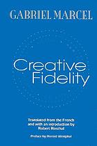 Creative fidelity