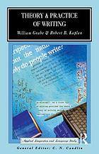 Theory and practice of writing : an applied linguistic perspective