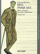Don Pasquale : a comedy in 3 acts