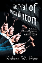 The trial of Hannah Duston : criminal justice in the 1700's