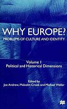 Why Europe? : problems of culture and identity