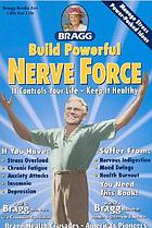 Build powerful nerve force : it controls your life-- keep it healthy!