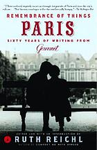 Remembrance of things Paris : sixty years of writing from Gourmet