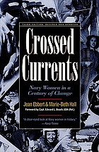 Crossed currents : Navy women in a century of change