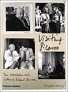 Visiting Picasso : the notebooks and letters of Roland Penrose