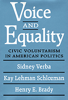 Voice and equality : civic voluntarism in American politicsVoice and equality : civic voluntarism and american politics
