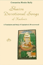 Shaiva devotional songs of Kashmir : a translation and study of Utpaladeva's Shivastotravali