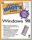 The complete idiot's guide to Windows 98