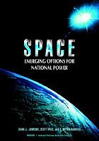 Space emerging options for national power