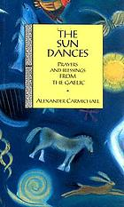 The sun dances; prayers and blessings from the Gaelic
