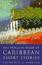 The Penguin book of Caribbean short stories