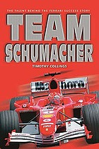 Team Schumacher : the man who painted F1 red again