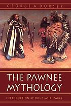 The Pawnee; mythology (part I)