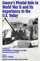 Greece's pivotal role in World War II and its importance to the U.S. today