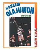 Hakeem Olajuwon : star center