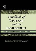 Handbook of transport and the environment