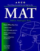 Everything you need to score high on the MAT, Miller analogies test