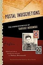 Postal indiscretions : the correspondence of Tadeusz Borowski