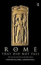 The Rome that did not fall the survival of the East in the fifth century