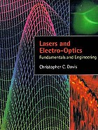 Lasers and electro-optics : fundamemtals and engineering