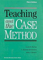 Teaching and the case method : text, cases, and readings