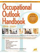 2008 - 2009 Occupational Outlook Handbook