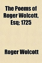 The poems of Roger Wolcott, Esquire, 1725
