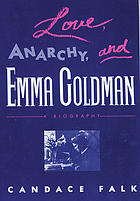 Love, anarchy, and Emma Goldman