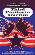 Third parties in America : citizen response to major party failure
