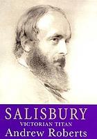 Salisbury : Victorian titan