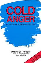 Cold anger : a story of faith and power politics