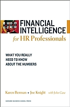 Financial intelligence for HR professionals : what you really need to know about the numbers
