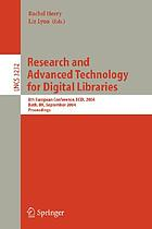 Research and advanced technology for digital libraries : 8th European conference, ECDL 2004 : proceedings