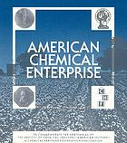 American chemical enterprise : a perspective on 100 years of innovation to commemorate the centennial of the Society of Chemical Industry (American Section)