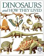 Dinosaurs and how they lived