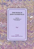 The book of John Mandeville : an edition of the Pynson text with commentary on the defective version