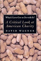 What's love got to do with it? : a critical look at American charity