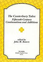 The Canterbury tales : fifteenth-century continuations and additions