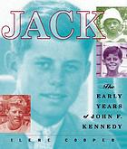 Jack : the early years of John F. Kennedy