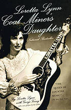 Loretta Lynn : Coal miner's daughter