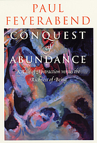 Conquest of abundance : a tale of abstraction versus the richness of being
