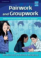 Pairwork and groupwork : multi-level photocopiable activities for teenagers