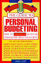 The guide to personal budgeting : how to stretch your dollars through wise money management