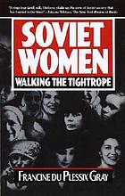 Soviet women : walking the tightrope