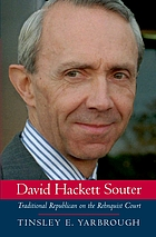 David Hackett Souter : traditional Republican on the Rehnquist courtDavid Hackett Souter traditional Republican on the Rehnquist court