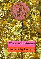 Pieces of a pattern : Lacroix