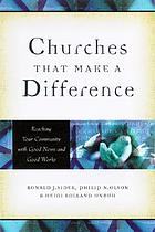 Churches that make a difference : reaching your community with good news and good works